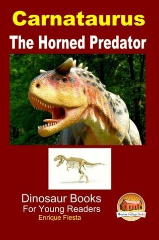 Carnataurus - The Horned Predator  by  Enrique Fiesta