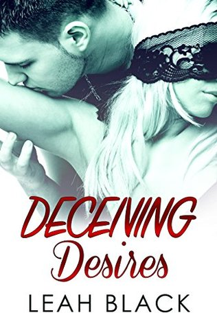 Deceiving Desires (My Desires #2)  by  Leah Black