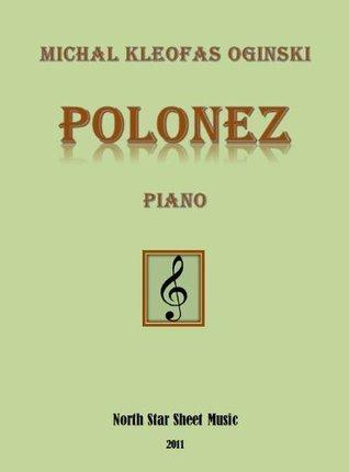 Polonez Oginski Sheet Music for Piano  by  Michal Kleofas Oginski
