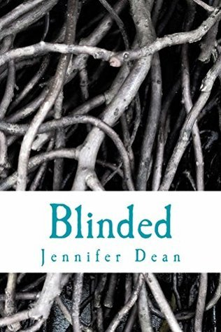 Blinded (Bound Series Book 2)  by  Jennifer  Dean