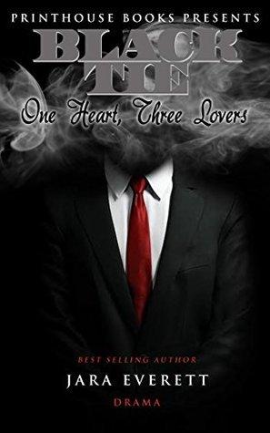 Black Tie: One Heart,Three Lovers  by  Jara Everett