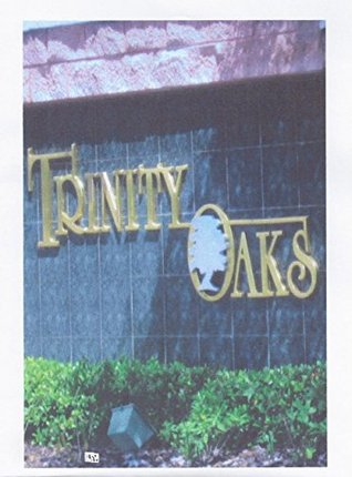 Trinity Oaks (Sunny Barstow Detective Series Book 4) Cheryl C. Goewey