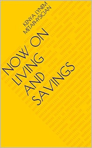 Now ON Living and Savings Kenya Lynem Metaphysician