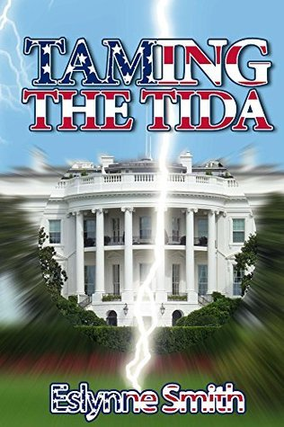 Taming The Tida  by  Eslynne Smith