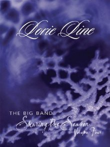Lorie Line - Sharing the Season - Volume 4  by  Lorie Line