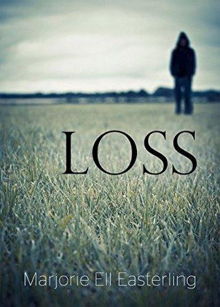 Loss  by  Marjorie Easterling
