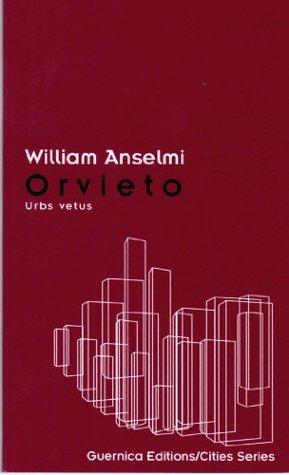 Orvieto (Cities Series)  by  William Anselmi
