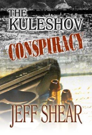 The Kuleshov Conspiracy (The Jackson Guild Books Book 2) Jeff Shear