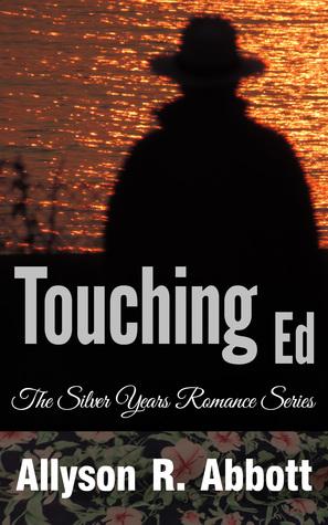 Touching Ed Allison R. Abbott