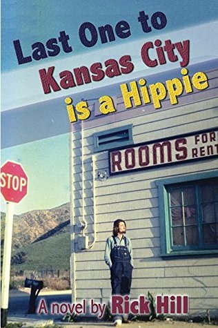 Last One to Kansas City is a Hippie Rick Hill