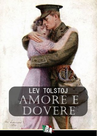 Amore e Dovere  by  Leo Tolstoy