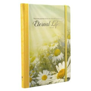 Eternal Life Daisies Hardcover Journal  by  Christian Art Gifts (Manufacturer)