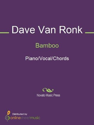 Bamboo  by  Dave Van Ronk