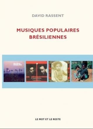 Musiques populaires brésiliennes  by  David Rassent