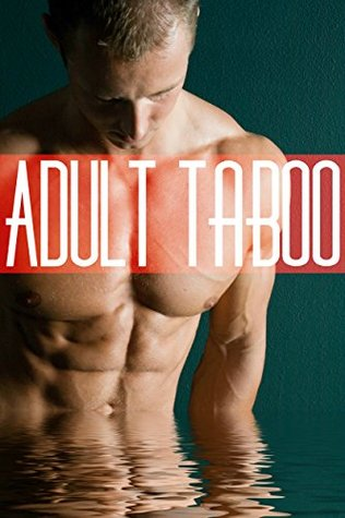 Adult Taboo  by  Blanche Wheeler