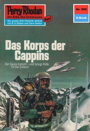 Perry Rhodan 569: Das Korps der Cappins (Heftroman): Perry Rhodan-Zyklus Der Schwarm  by  H.G. Ewers