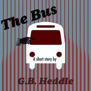 The Bus G.B. Heddle