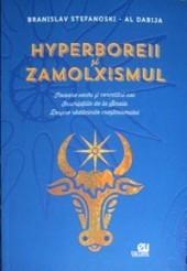Hyperboreii şi zamolxismul - Izvoare vechi şi cercetări noi. Inscripţiile de la Sinaia. Despre rădăcinile creştinismului  by  Branislav Stefanoski
