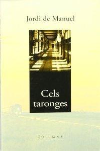 Cels taronges  by  Jordi de Manuel