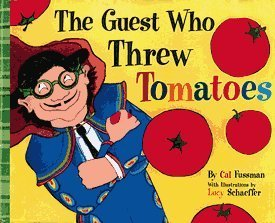 The Guest Who Threw Tomatoes Cal Fussman