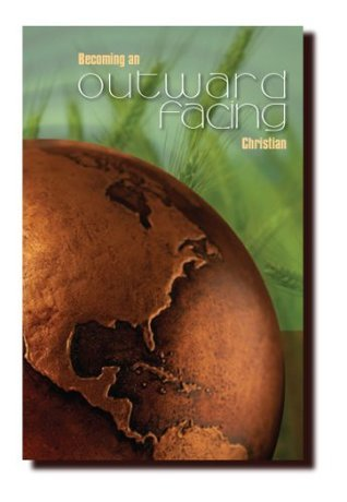 Becoming an Outward Facing Christian Curriculum Kit  by  Randy Pope