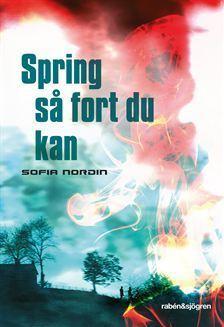 Spring så fort du kan  by  Sofia Nordin