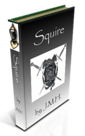 Squire (The Conquest Saga Book 1)  by  Jarrod Matthew Hardy