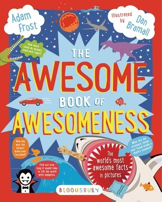 The Awesome Book of Awesomeness Adam Frost