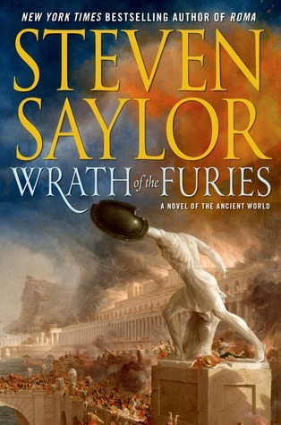 Wrath of the Furies (Ancient World, #3) Steven Saylor