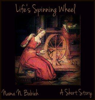 Lifes Spinning Wheel Nama Babieh