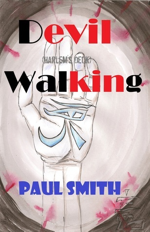 Devil Walking (Harlems Deck 12) Paul                            Smith
