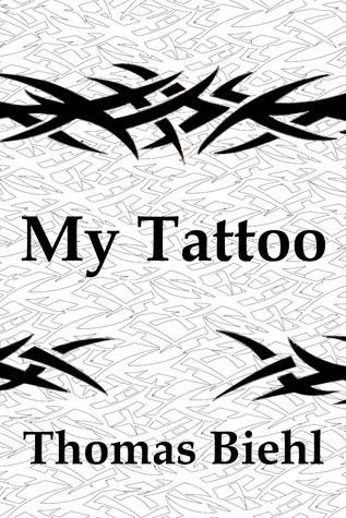 My Tattoo  by  Thomas Biehl