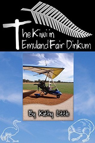 The Kiwi in Emuland Fair Dinkum  by  Kathy Little