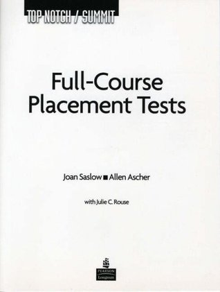Top Notch: Full Course Placement Test with Audio CD for all Levels  by  Joan M. Saslow