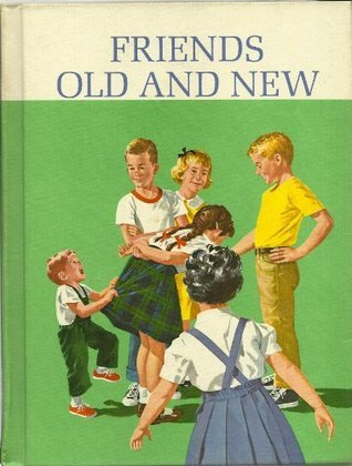 Friends Old and New (The New Basic Readers, Curriculum Foundation Series)  by  Helen M. Robinson