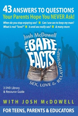 The Bare Facts DVD: 43 Questions Your Parents Hope You Never Ask About Sex Josh McDowell