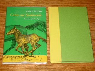 Come On, Seabiscuit  by  Ralph Moody