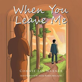 When You Leave Me  by  Connie Fay Warner
