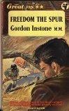Freedom The Spur Gordon Instone M.M.