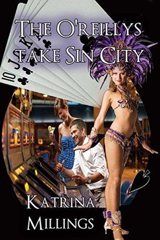 The Oreillys Take Sin City Katrina Millings