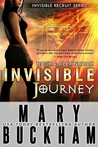 Invisible Journey (Alex Noziak #4)  by  Mary Buckham