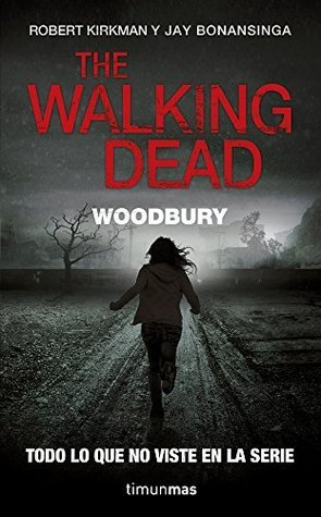 The Walking Dead: Woodbury Robert Kirkman