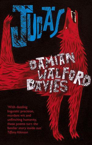 Judas  by  Damian Walford Davies