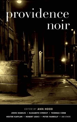 Providence Noir  by  Ann Hood