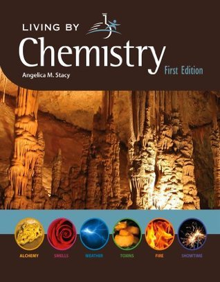 Living By Chemistry  by  Angelica M. Stacy