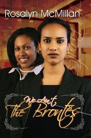 We Aint the Brontes (Urban Books) Rosalyn McMillan