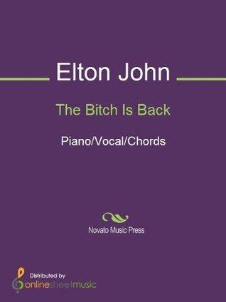 The Bitch Is Back Elton John