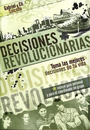 Decisiones Revolucionarias  by  Gabriel Salcedo