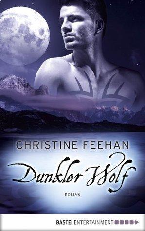 Dunkler Wolf (Karpatianer #25)  by  Christine Feehan