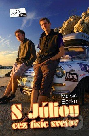 S Júliou cez tisíc svetov  by  Martin Beťko